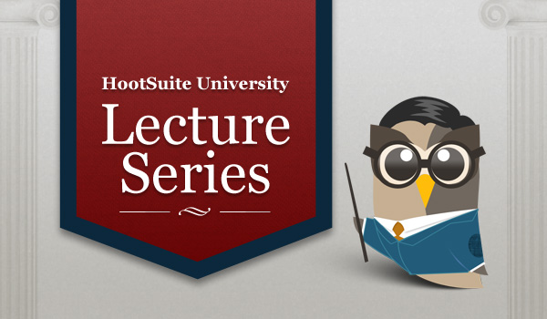 HootSuite University Lecture Series