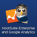 HootSuite Enterprise and Google Analytics