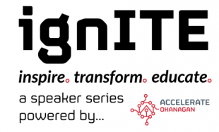 ignITE at Okanagan College Oct 5