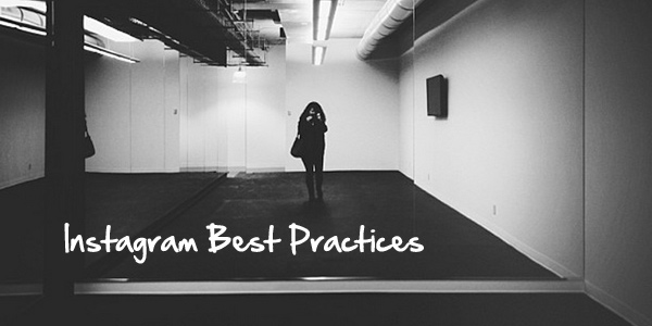 Instagram Best Practices for Brands