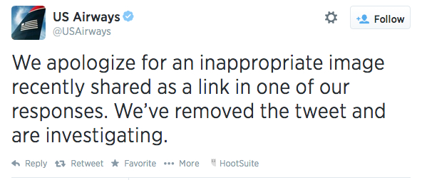 If your social media content doesn't stay on-brand, you may have to face the consequences. US Airways dealt with the backlash of the infamous inappropriate picture in response to a customer's Tweet.