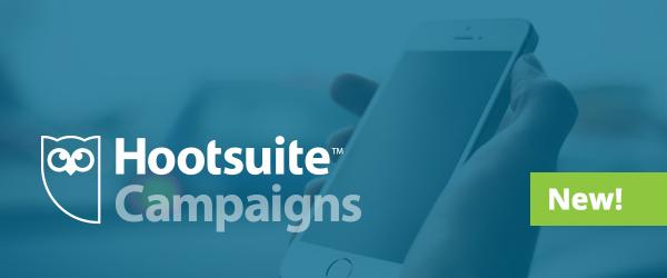 Hootsuite Campaigns