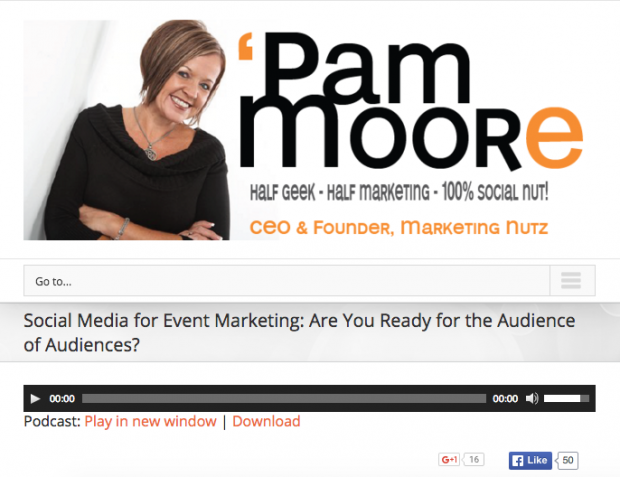 Pam Moore - Social Media for Event Marketing: Are You Ready for the Audience of Audiences?