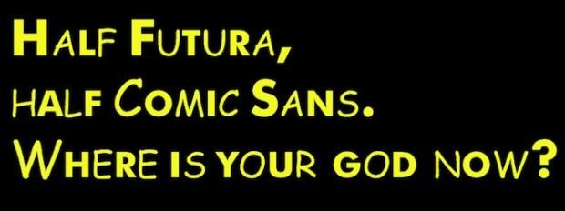 Bad-Fonts-Comic-Sans-and-Futura-620x232