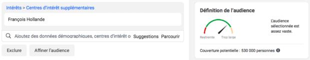 Publicités Facebook: Taille de l'audience centres d'intérêts François Hollande