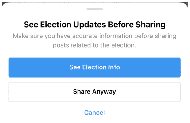 Popup on Instagram asking user whether they want to familiarize themselves with official election information before sharing a post related to the election.