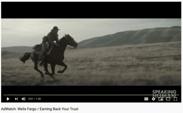 Die YouTube-Werbung von Wells Fargo knüpft an die Tradition des Unternehmens an: Hier reitet der berühmte Ein-Mann-Pony-Express durch den wilden Westen.